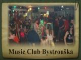 Music Club Bystrouška